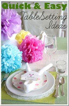 6 Last Minute Easter Table Setting Ideas