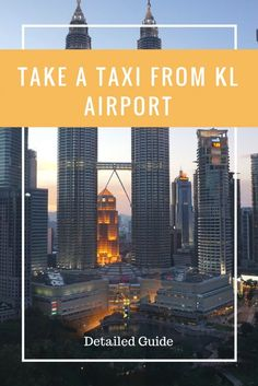 Take a Taxi from KL Airport