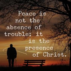 Peace is both the person & work of Christ Jesus! Lds Quotes, Bible Verses Quotes, Bible Scriptures, Faith Quotes, Inspirational Quotes, Plato Quotes, Motivational, Christian Life, Christian Quotes