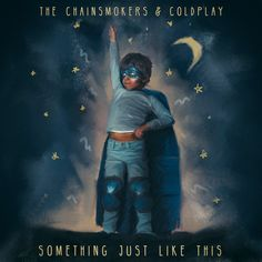 """""""Something Just Like This"""" by The Chainsmokers Coldplay added to Today's Top Hits playlist on Spotify From Album: Something Just Like This"""