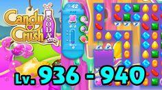 Candy Crush Soda Saga - Level 936 - 940