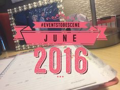 On My #EventsToBeScene List: June 2016 Sunshine and sunscreen are in full swing.  Wait… that was this time last year.  This year's weather may not be in full on summer mode yet, but June is coming, ready or not. These #EventsToBeScene are on my calendar for the upcoming month.
