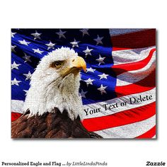 Personalized Majestic Eagle and American Flag Patriotic Postcards with 3 text boxes for YOUR TEXT on Front and Back or delete. CLICK: http://www.zazzle.com/personalized_eagle_and_flag_patriotic_postcards-239518474534820770?rf=238147997806552929 Cool Crackle Vintage American Flag Invitations or Postcards. More Patriotic Party Supplies HERE: http://www.zazzle.com/littlelindapinda/gifts?cg=196904377583357091&rf=238147997806552929  CALL Linda for HELP or design Changes: 239-949-9090