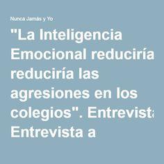"""""""La Inteligencia Emocional reduciría las agresiones en los colegios"""". Entrevista a Omayra Montes,"""