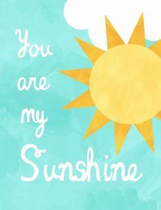You are my Sunshine Sunshine Birthday Parties, Happy Birthday, Emotional Photos, Soul Shine, Quotes About Motherhood, You Are My Sunshine, Sunshine Sunshine, Activity Days, Nursery Prints
