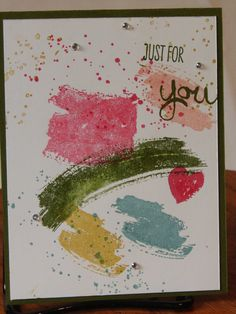 Contemporary collage card has beautiful watercolor effects. Sentiment; Just for You. Inside blank.