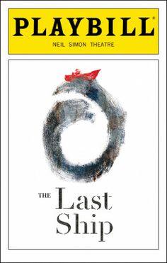 The Last Ship Playbill - Opening Night