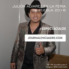 Revista Encuadre » Julión Álvarez en la Feria de Puebla 2016