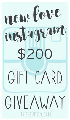 New Love, Instagram And A $200 Gift Card Giveaway thru 08.15.2016, TrishSutton.com