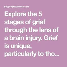 Explore the 5 stages of grief through the lens of a brain injury. Grief is unique, particularly to those with a TBI. Grief after a brain injury is common. #findingmysparkle #postconcussionsyndrome #pcs #concussion #concussionrecovery #tbi #traumaticbraininjury #braininjury