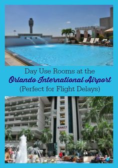 Flight delay or long layover at Orlando International Airport? Get a day use hotel room at MCO! - Good to know!!!