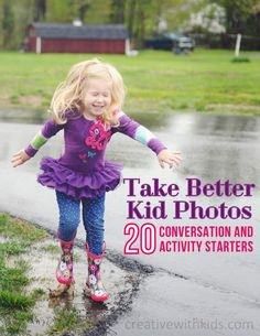 20 Conversation Starters for Taking Better Photos of Kids