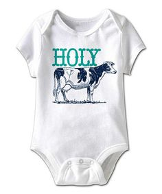 Another great find on #zulily! White 'Holy Cow' Bodysuit - Infant by Urs Truly #zulilyfinds