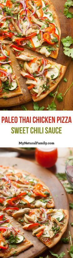 Clean Eating Thai Chicken Pizza Recipe with Paleo Sweet Chili Sauce