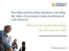 presentation-to-division-of-occupational-psychology-2012 by michaelburnett via Slideshare