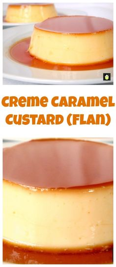 Creme Caramel Custard, Flan Easy to follow instructions on how to make a silky smooth dessert to die for!