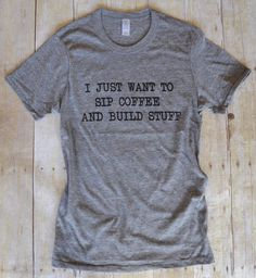 """Shanty Sisters on Instagram: """"Happy #monday friends! ❤️☕️ Here is the other shirt we designed with @milkandhoneytees which basically sums up our outlook on Monday... And every day really  Go check her out to purchase! #shanty2chic #hgtv #lovehgtv #OpenConcept #coffee"""""""