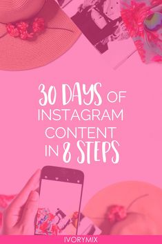 30 days of instagram content in 8 steps for your blog