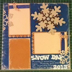 Snow Day Layout