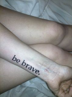 Be brave. Tattoo would have to be smaller.