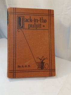 Hard Cover Jack in the Pulpit, by  Arthur Gray Staples SIGNED 183 of 1500
