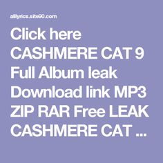 Click here   CASHMERE CAT 9 Full Album leak Download link MP3 ZIP RAR    Free LEAK CASHMERE CAT 9 Deluxe Download 2017 ZIP TORRENT RAR    (download) CASHMERE CAT 9 Deluxe Download Full Album Free    DOWNLOAD 2017 CASHMERE CAT 9 Deluxe Download Full Album    HQ Leak CASHMERE CAT 9 Deluxe Download Full Album #2017    LEAK HOT CASHMERE CAT 9 Deluxe Download Full Album (Full Album + Download)