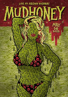Mudhoney (Austria). Poster design: Michael Hacker (2015).