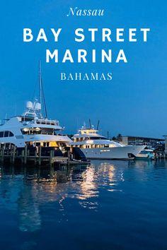 Bay Street Marina, Nassau, Bahamas Bahamas Resorts, Nassau Bahamas, Caribbean Vacations, Caribbean Sea, Paradise Island, Island Life, New Providence Bahamas, Travel Guides, Travel Tips