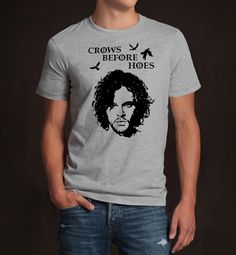 Made me smile;-) Etsy listing at https://www.etsy.com/listing/193405562/game-of-thrones-crows-befor-hoes-jon