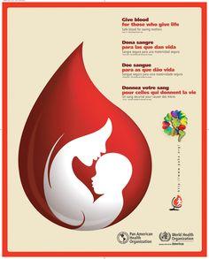 World Blood Donor Day: Give blood for those who give life.   Día Mundial del Donante de Sangre: Dona sangre para las que dan vida.