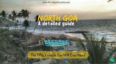 A detailed guide to the beaches of North Goa - from Keri beach at Terekhol Fort to Siridao Beach. Kalacha Arambol Mandrem Ashwem Morjim Vagator Anjuna