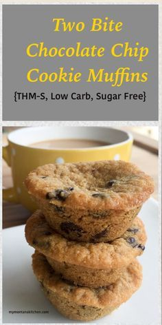 Two Bite Chocolate Chip Cookie Muffins {THM-S, Low Carb, Sugar Free}