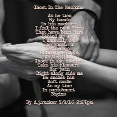 GHOST IN THE MACHINE  by d.j.rucker