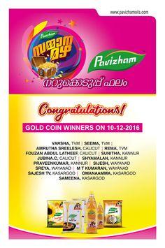 Congratulations to all the winners... Pavizham Oils #സമ്മാനമഴ #ഡിസംബർ #നറുക്കെടുപ്പ് #ഫലം More details visit our site : http://pavizhamoils.com/pavizham-oil-sammanamazha-contest-…/ #Pavizhamoils #PavizhamSammanamazha #Pavizham