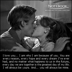 Romantic Movie Quotes Only my favorite movie ever. <3
