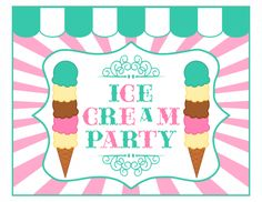Free ice cream party printables