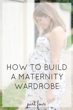 How to build a maternity wardrobe. MUST-SEE tips for remixing your pregnancy wardrobe!