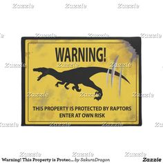Warning! This Property is Protected by Raptors Doormat #dinosaurs #jurassic #raptors #velociraptor #sign