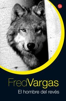 Fred Vargas - El hombre del revés (1999) #Adamsberg Fred Vargas, Penguins, Dogs, Movie Posters, Movies, Animals, Free Books, Recommended Books, Writers