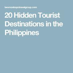 20 Hidden Tourist Destinations in the Philippines