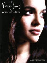 Norah Jones: Come Away With Me for Piano, Vocal & Guitar. £14.95