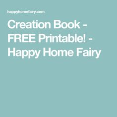 Creation Book - FREE Printable! - Happy Home Fairy