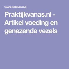 Praktijkvanas.nl - Artikel voeding en genezende vezels