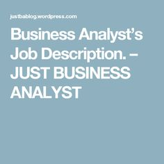 New Technical Business Analyst  Job Descriptions