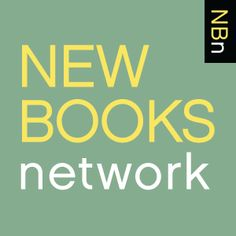 New Books in Historical Fiction — Podcast discussion with authors of historical fiction about their new books.