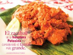 El zacahuil de la huasteca Potosina es considerado el tamal más grande. SAGARPA SAGARPAMX #SomosProductores