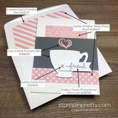 Endless Thanks stamp set & Cups & Kettles Framelits Dies pair for this friend card created by Mary Fish, Stampin' Up! Demonstrator.  1000+ StampinUp & SUO card ideas.  Read more http://stampinpretty.com/2016/03/cup-friend-card-ppa.html