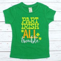 Part Irish all Troub