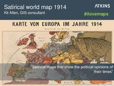 "Satirical world map 1914: ""A satirical map that shows the political opinions of its time"" #ilovemaps"