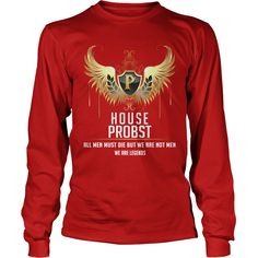 Proud To Be PROBST Tshirt #gift #ideas #Popular #Everything #Videos #Shop #Animals #pets #Architecture #Art #Cars #motorcycles #Celebrities #DIY #crafts #Design #Education #Entertainment #Food #drink #Gardening #Geek #Hair #beauty #Health #fitness #History #Holidays #events #Home decor #Humor #Illustrations #posters #Kids #parenting #Men #Outdoors #Photography #Products #Quotes #Science #nature #Sports #Tattoos #Technology #Travel #Weddings #Women